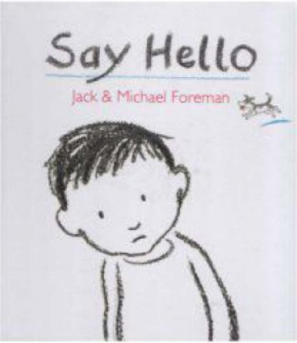 9781406307245: Say Hello