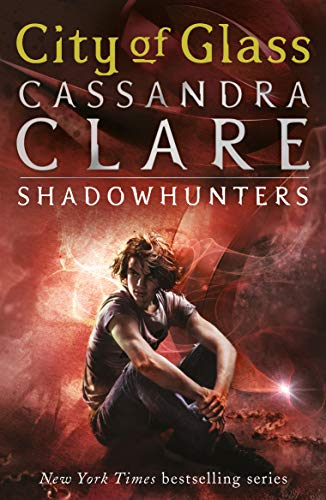 9781406307641: The Mortal Instruments (City of Glass #3)