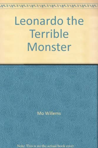 9781406308075: Leonardo the Terrible Monster
