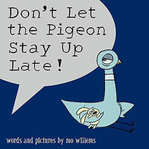 9781406308129: Don't Let the Pigeon Stay Up Late!