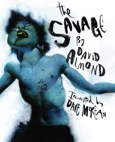 The Savage: Almond, David