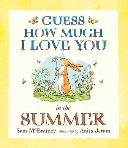 9781406308549: Guess How Much I Love You in the Summer