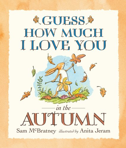 9781406308556: Guess How Much I Love You in the Autumn