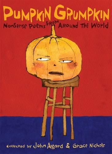 Pumpkin Grumpkin. by Grace Nichols and John: Nichols, Grace