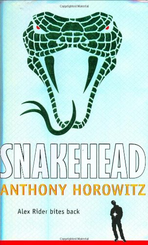 Snakehead: An Alex Rider Adventure ***SIGNED***: Anthony Horowitz