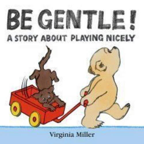 9781406309492: Be Gentle!
