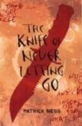 The Knife of Never Letting Go *Signed, lined, dated*: Ness, Patrick