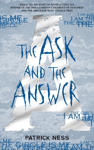 9781406310269: The Ask and the Answer (Chaos Walking)