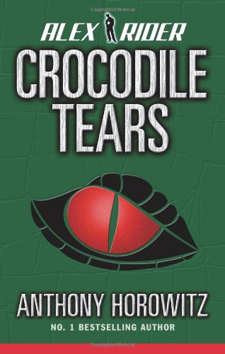 Crocodile Tears: An Alex Rider Adventure ***SIGNED & DATED***: Anthony Horowitz