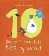9781406310863: Ten Things I Can Do To Help My World