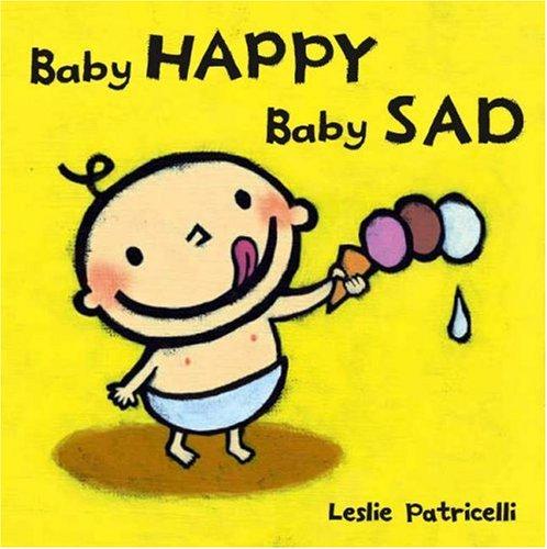 9781406311785: Baby Happy, Baby Sad Board Book