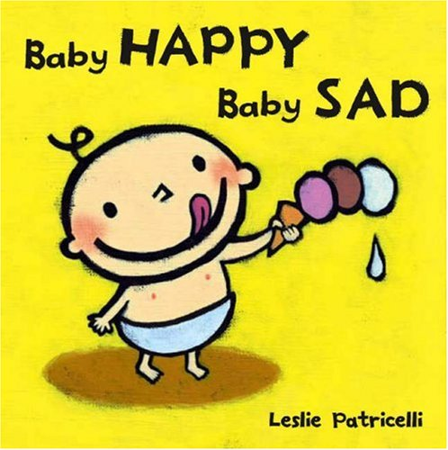 9781406311785: Baby Happy, Baby Sad Board Book