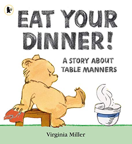 9781406311860: Eat Your Dinner!