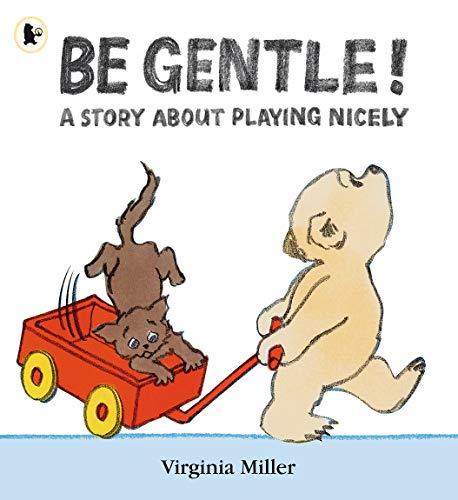 9781406311877: Be Gentle