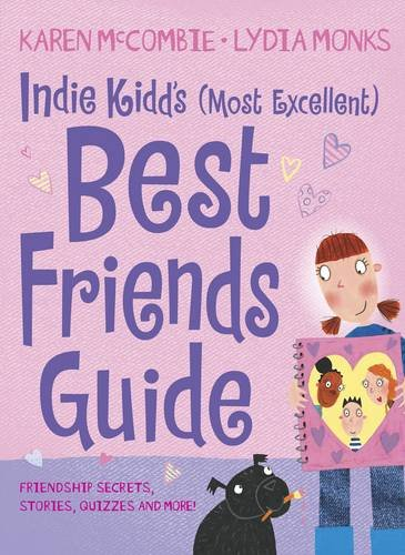 9781406311907: Indie Kidd's (Most Excellent) Best Friends Guide