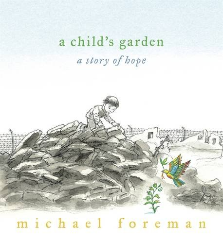 9781406312072: A Child's Garden: A Story of Hope