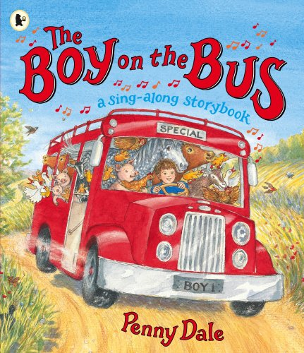 9781406312331: The Boy on the Bus: A Sing-Along Storybook