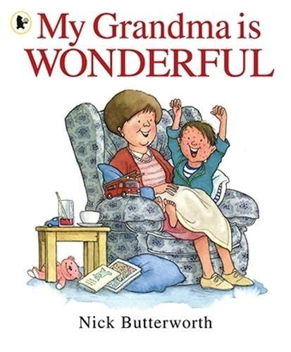 9781406312430: My Grandma Is Wonderful (My Family is...)