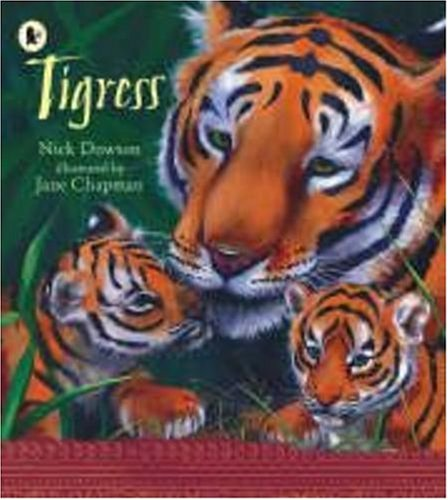 9781406312966: Tigress (Nature Storybooks)