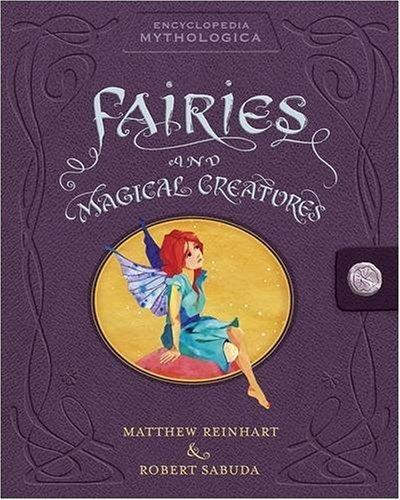 9781406313338: Encyclopedia Mythologica: Fairies and Magical Creatures