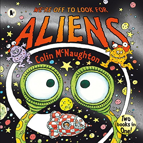 9781406313529: We're Off to Look for Aliens