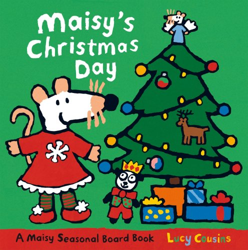 Maisy's Christmas Day: Lucy Cousins