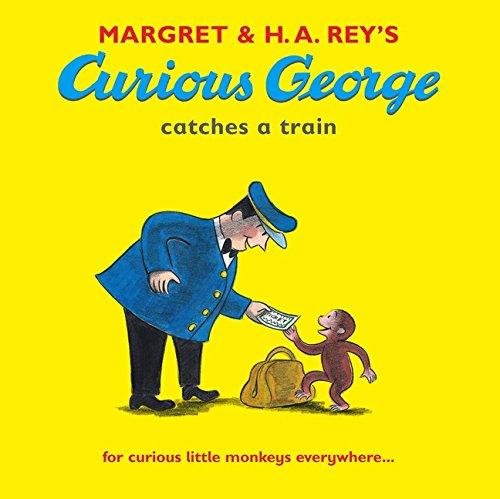 9781406314069: Curious George Catches a Train