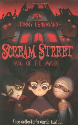 9781406314243: Scream Street: Fang of the Vampire (Scream Street)
