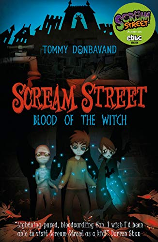 9781406314250: Scream Street: Blood of the Witch