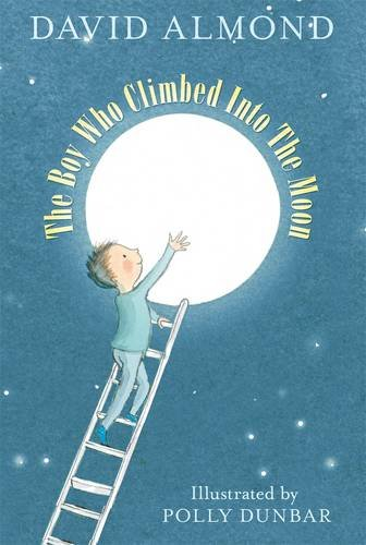 9781406314571: The Boy Who Climbed into the Moon