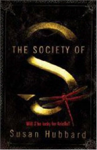 9781406314977: The Society of S