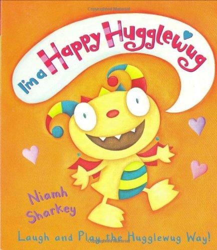 9781406315950: I'm a Happy Hugglewug