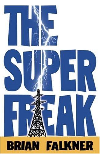 9781406316117: THE SUPER FREAK