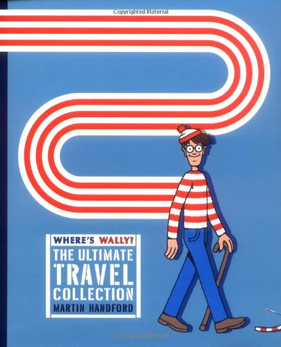 "Wheres Wally? The Ultimate Travel Collection: ""Wheres: Handford, Martin"