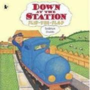 Down at the Station (Flip the Flap): Dodds, Siobhan