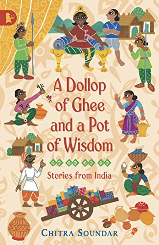A Dollop of Ghee and a Pot: Chitra Soundar