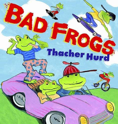 Bad Frogs: Hurd, Thacher