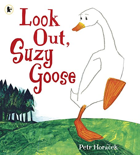 9781406317640: Look Out, Suzy Goose