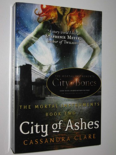9781406318494: [City of Ashes] (By: Cassandra Clare) [published: July, 2008]