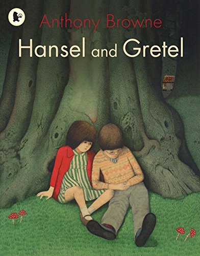 Hansel and Gretel: Browne, Anthony