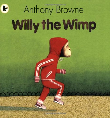 9781406318746: Willy the Wimp (Willy the Chimp)