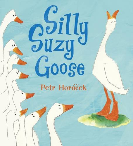 9781406318760: Silly Suzy Goose