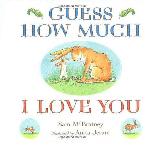 Guess How Much I Love You Board Book: Sam McBratney
