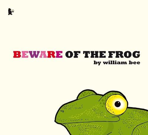 9781406319316: Beware of the Frog