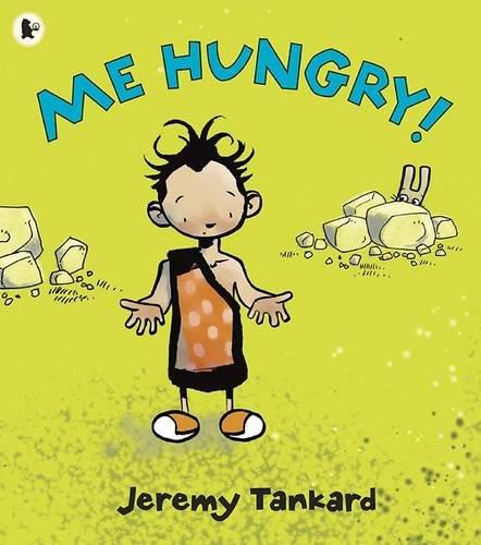 9781406319330: Me Hungry!