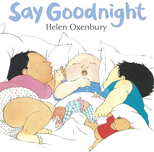 9781406319484: Say Goodnight: A First Book for Babies