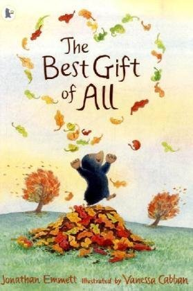 9781406319576: The Best Gift of All (Mole and Friends)