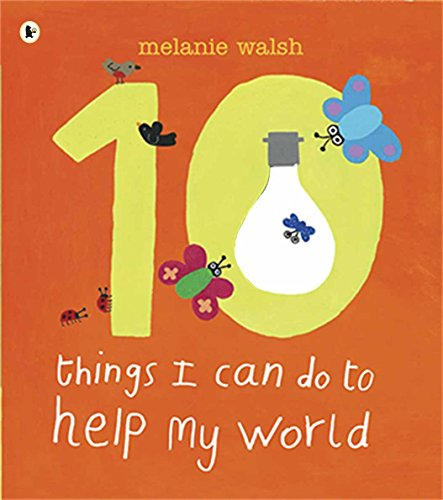 9781406320299: Ten Things I Can Do to Help My World