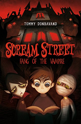 9781406320602: Scream Street 1: Fang of the Vampire