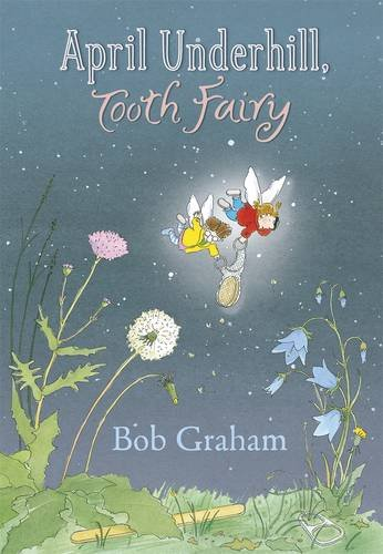 9781406321555: April Underhill, Tooth Fairy